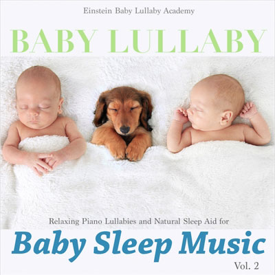 Baby Lullaby: Baby Sleep Music Vol. 2