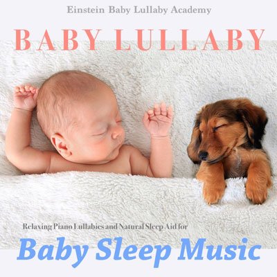 Baby Lullaby: Baby Sleep Music