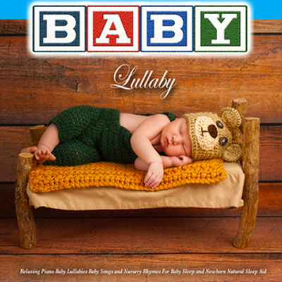 Baby Lullaby: Relaxing Piano Music Lullabies For Baby Sleep