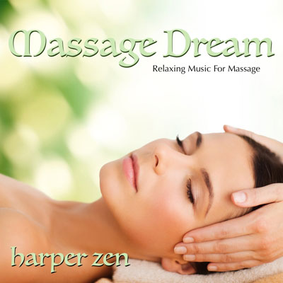 Massage Dream: Relaxing Music For Massage