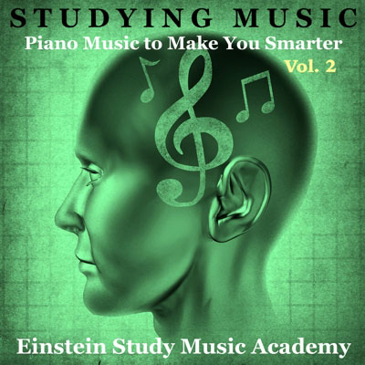Studying Music: Piano Music To Make You Smarter, Vol. 2