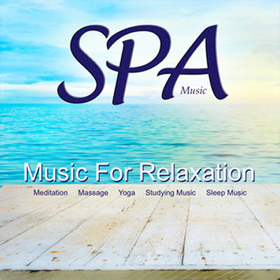 Spa Music: Music For Relaxation