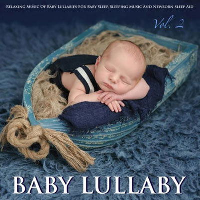 Baby Lullaby: Relaxing Baby Lullabies and Natural Sleep Aid 2