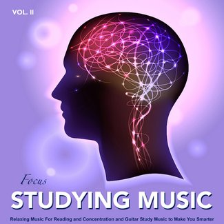 Studying Music: Relaxing Music For Reading and Concentration and Guitar Study Music To Make You Smarter vol 2